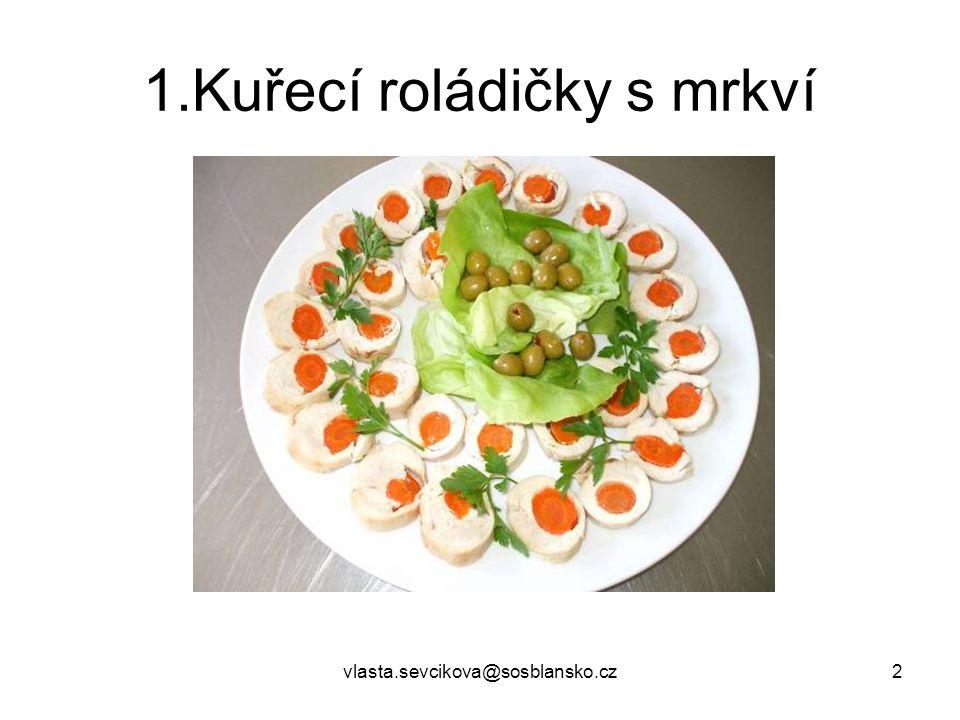 1.Kuřecí roládičky s mrkví