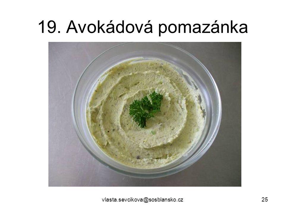 19. Avokádová pomazánka vlasta.sevcikova@sosblansko.cz
