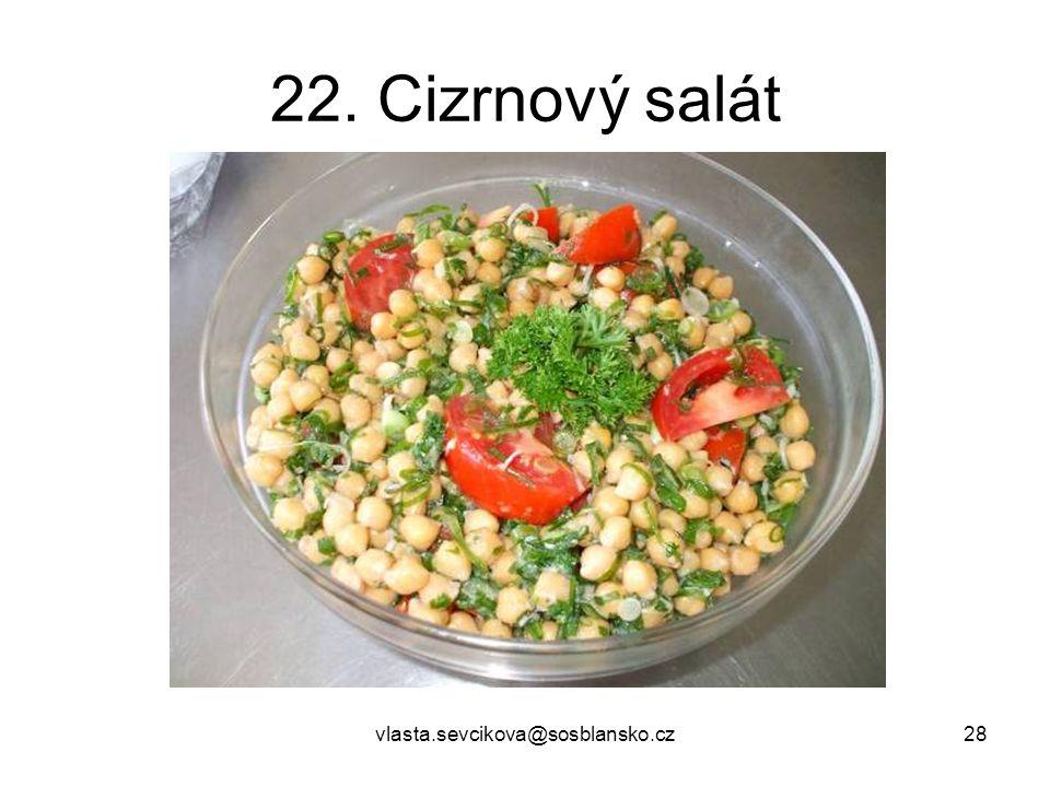 22. Cizrnový salát vlasta.sevcikova@sosblansko.cz