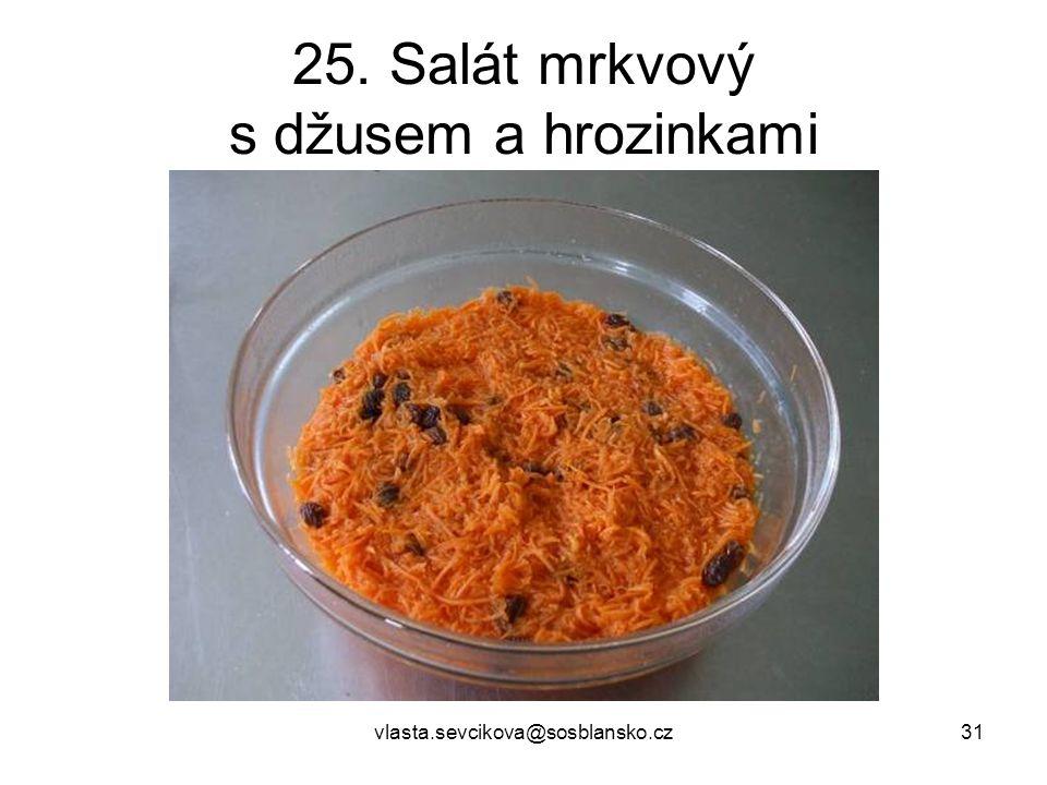 25. Salát mrkvový s džusem a hrozinkami