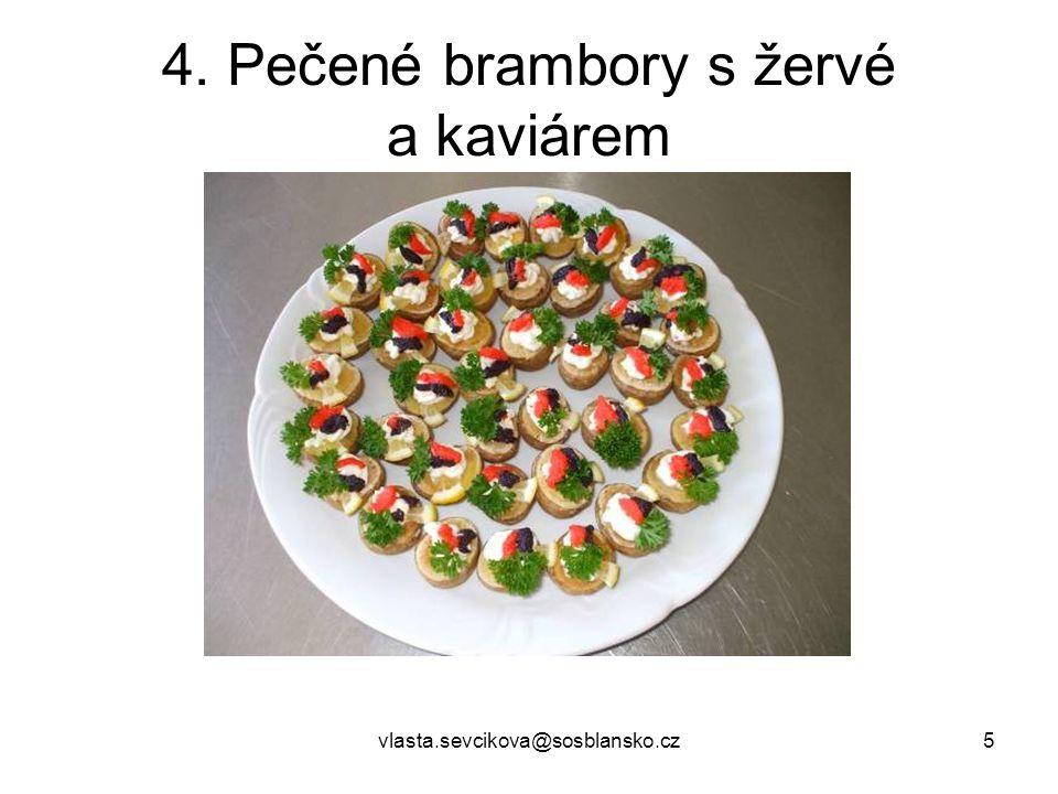 4. Pečené brambory s žervé a kaviárem