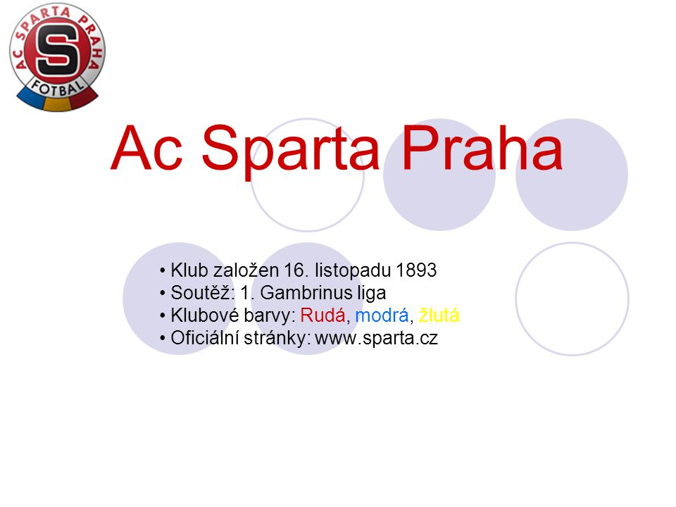 Ac Sparta Praha Klub založen 16. listopadu 1893