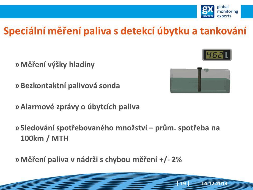 Speciální měření paliva s detekcí úbytku a tankování