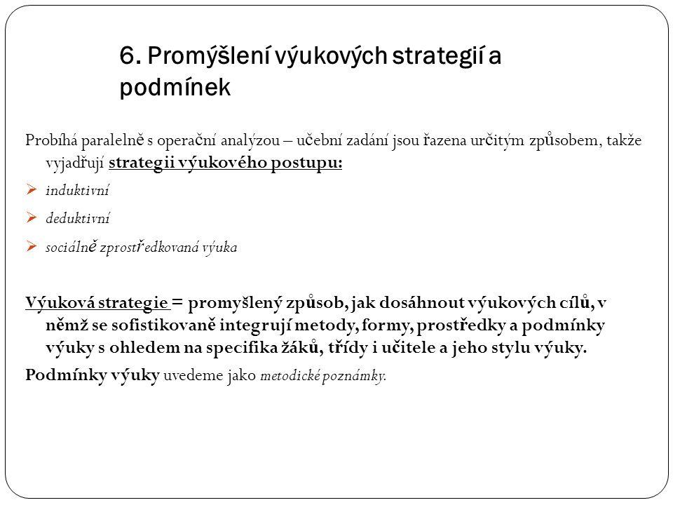 6. Promýšlení výukových strategií a podmínek
