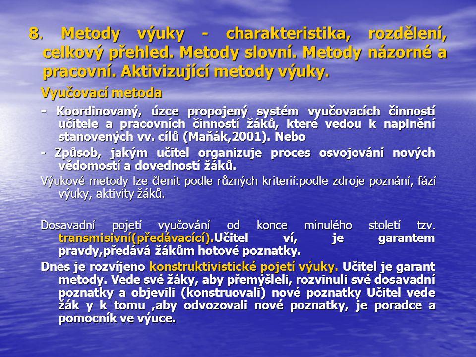 8. Metody výuky - charakteristika, rozdělení, celkový přehled