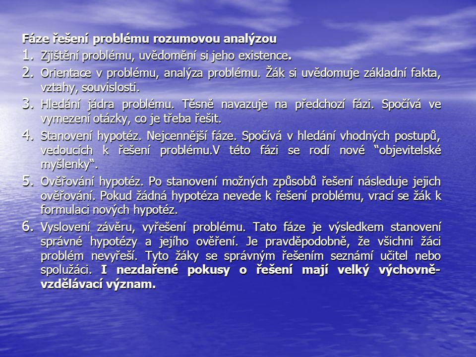 Fáze řešení problému rozumovou analýzou