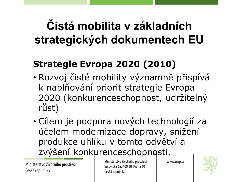 Čistá mobilita v základních strategických dokumentech EU