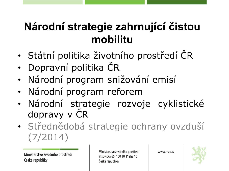 Národní strategie zahrnující čistou mobilitu