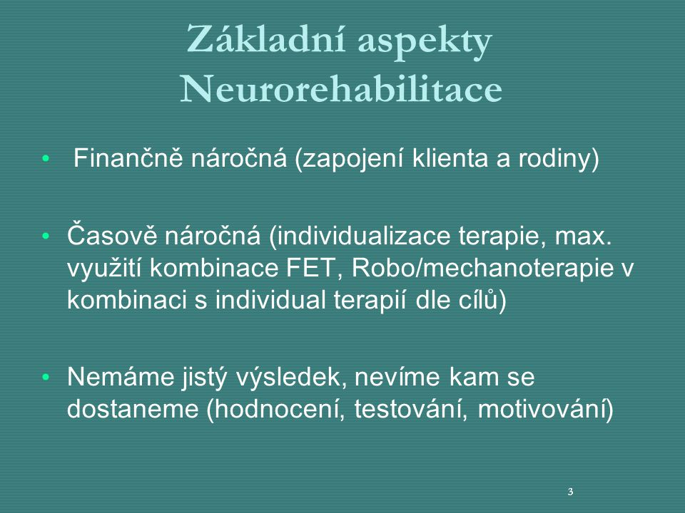 Základní aspekty Neurorehabilitace