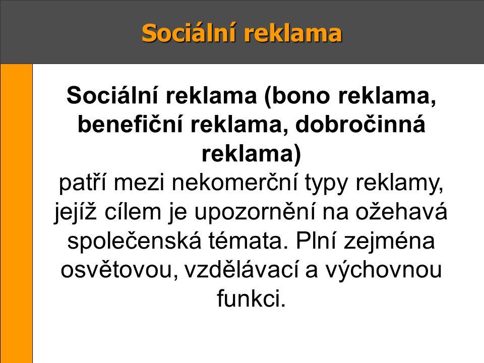 Sociální reklama (bono reklama, benefiční reklama, dobročinná reklama)