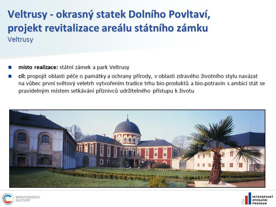 Veltrusy - okrasný statek Dolního Povltaví, projekt revitalizace areálu státního zámku Veltrusy