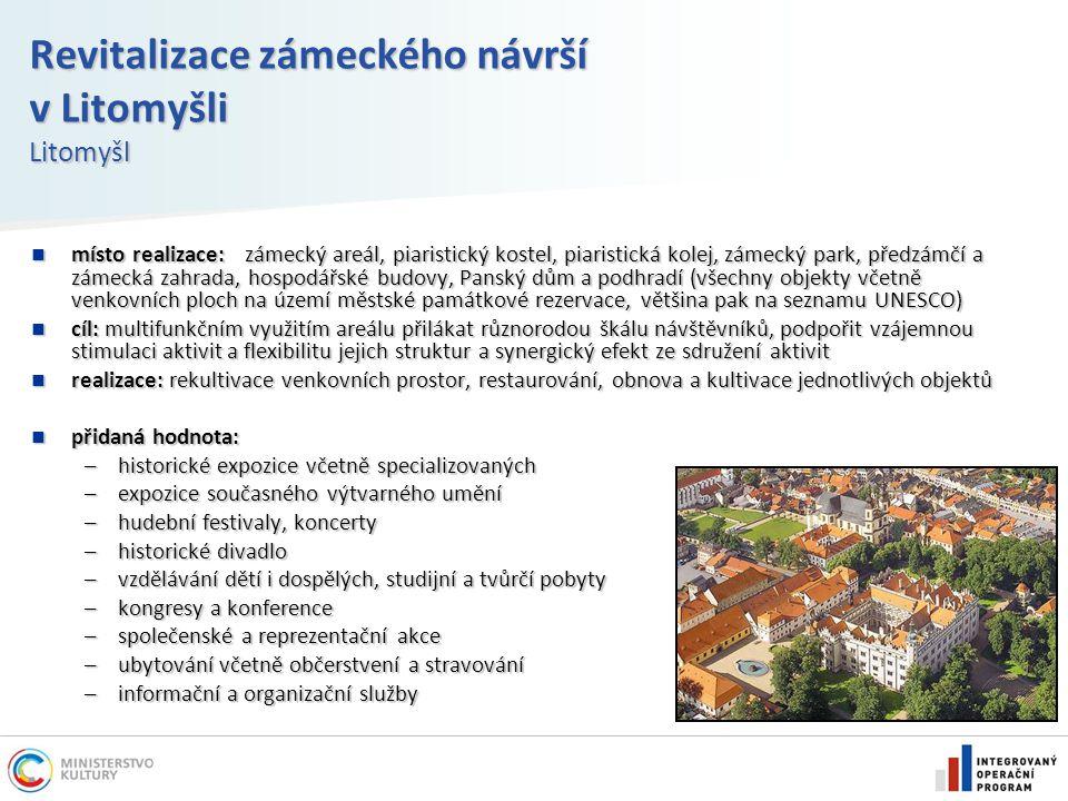 Revitalizace zámeckého návrší v Litomyšli Litomyšl