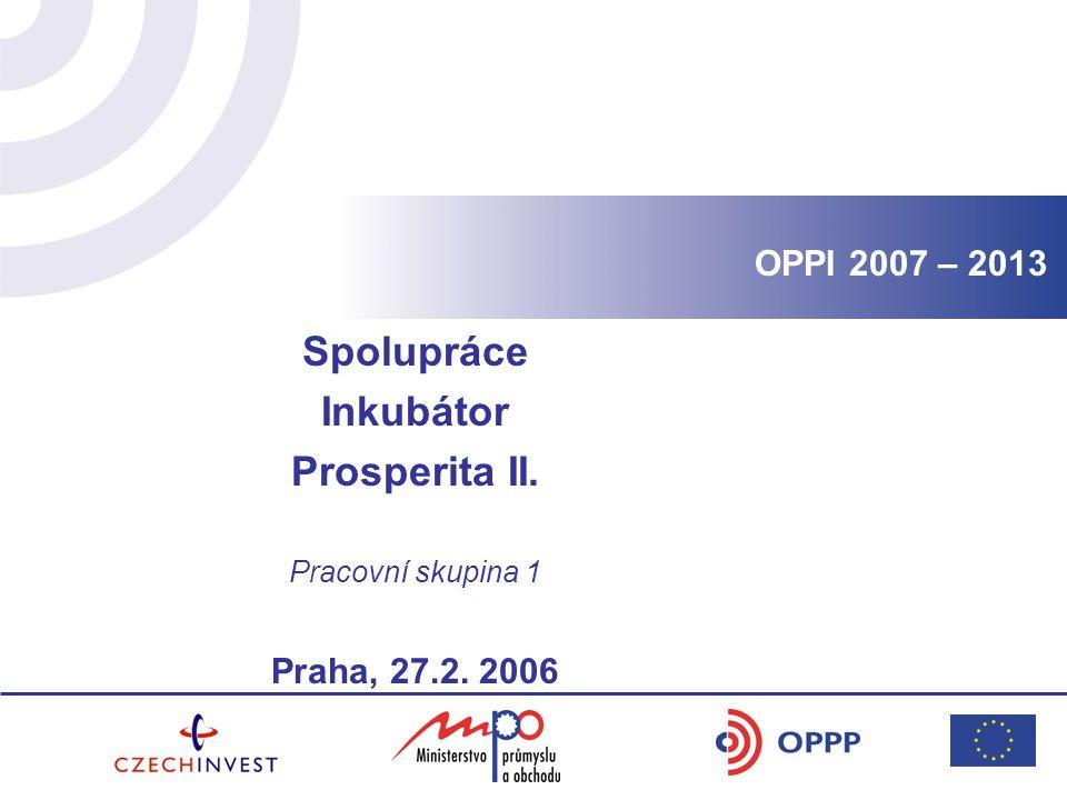 Spolupráce Inkubátor Prosperita II.