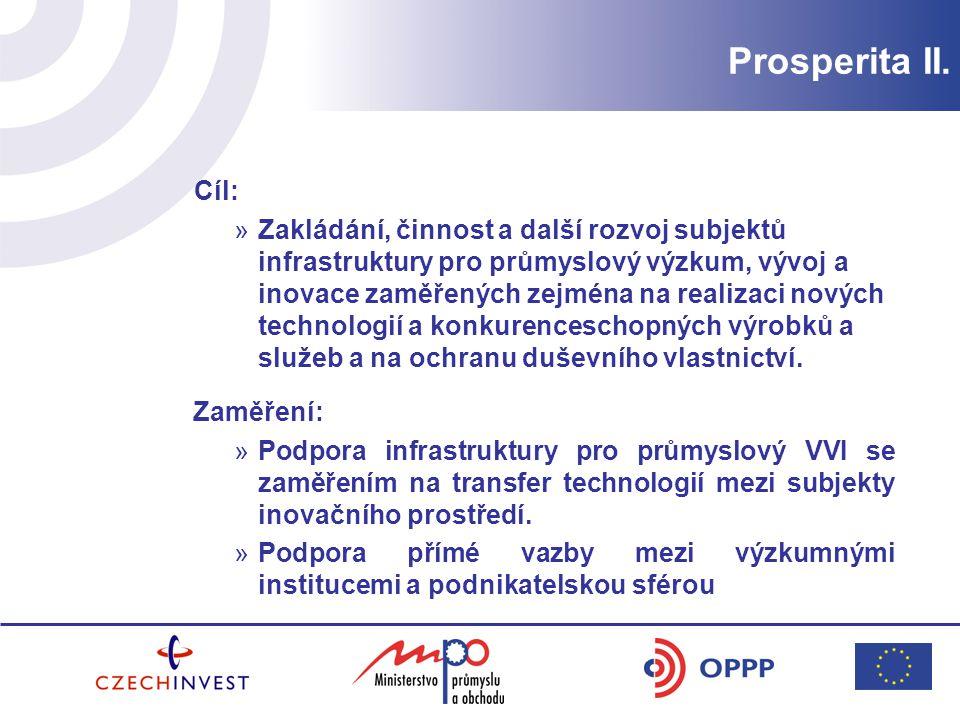 Prosperita II. Cíl: