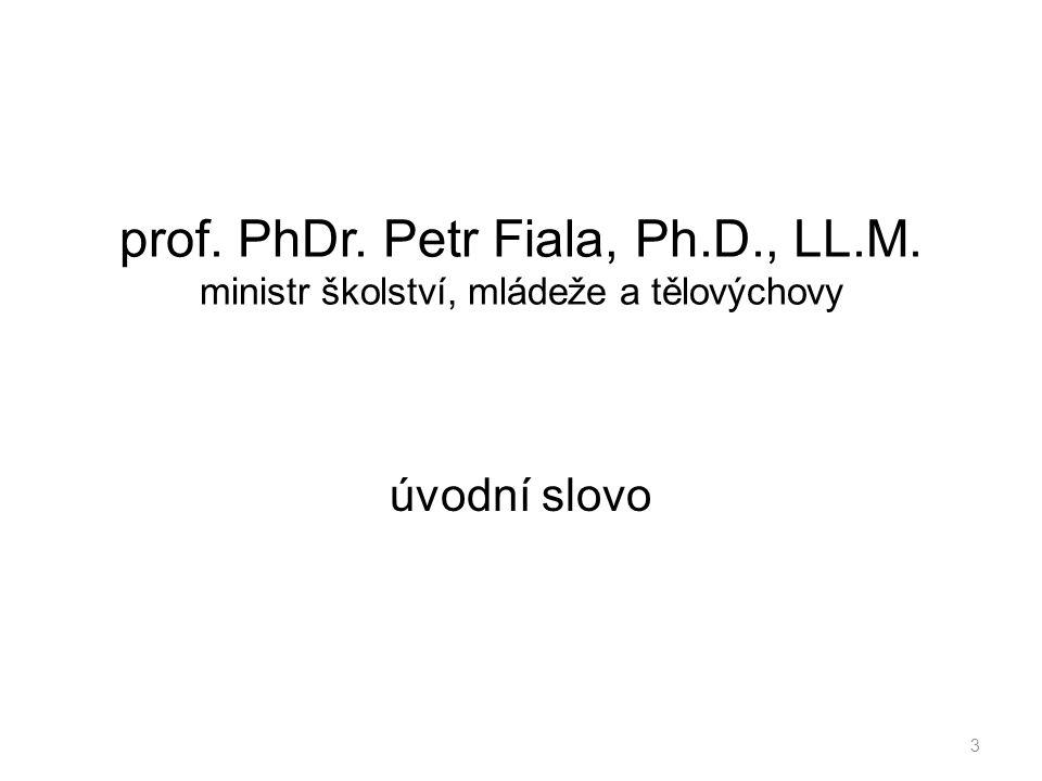 prof. PhDr. Petr Fiala, Ph. D. , LL. M