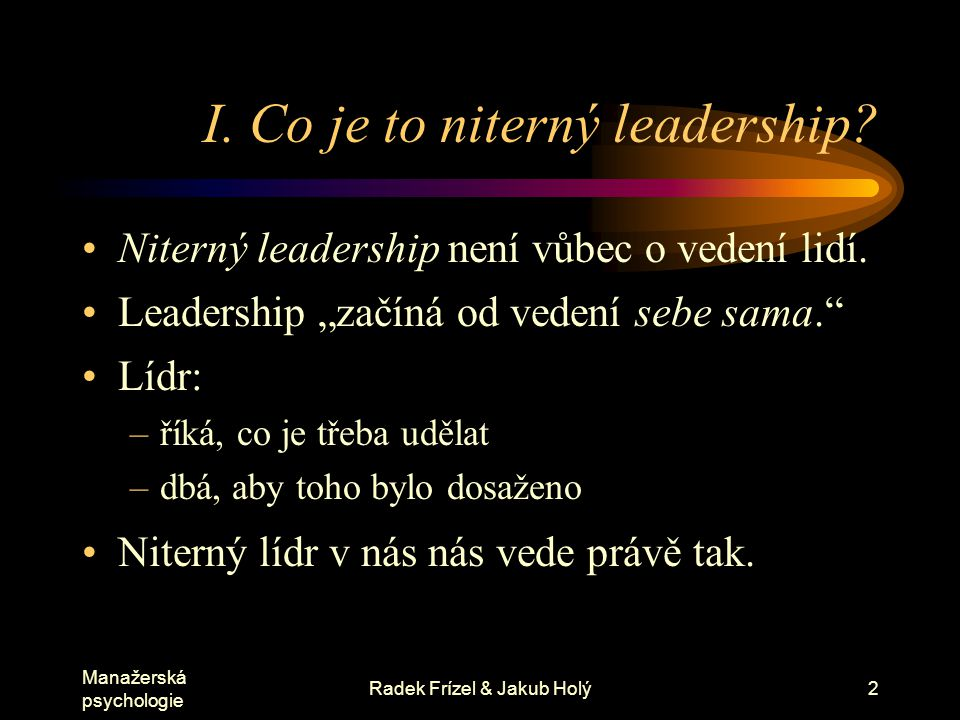 I. Co je to niterný leadership