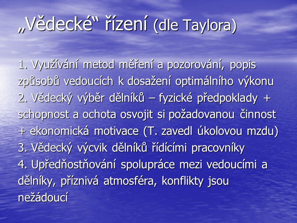 """""""Vědecké řízení (dle Taylora)"""