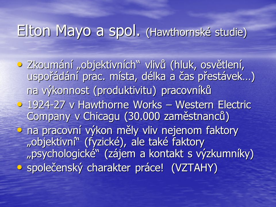 Elton Mayo a spol. (Hawthornské studie)