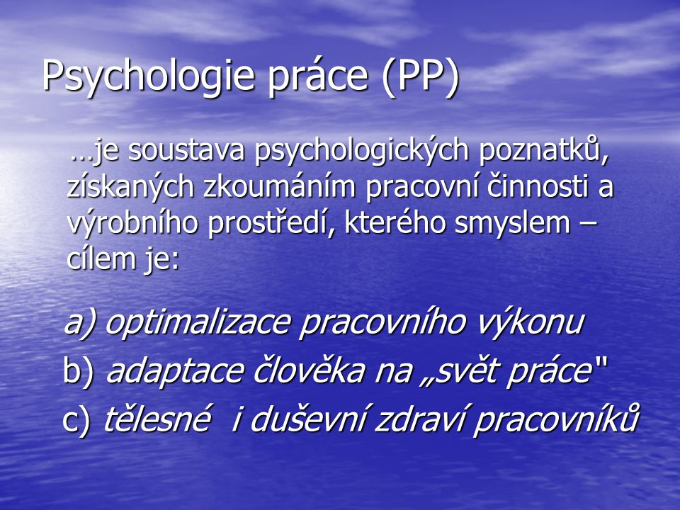 Psychologie práce (PP)