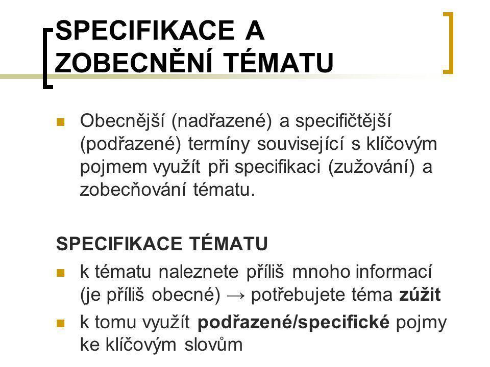 SPECIFIKACE A ZOBECNĚNÍ TÉMATU