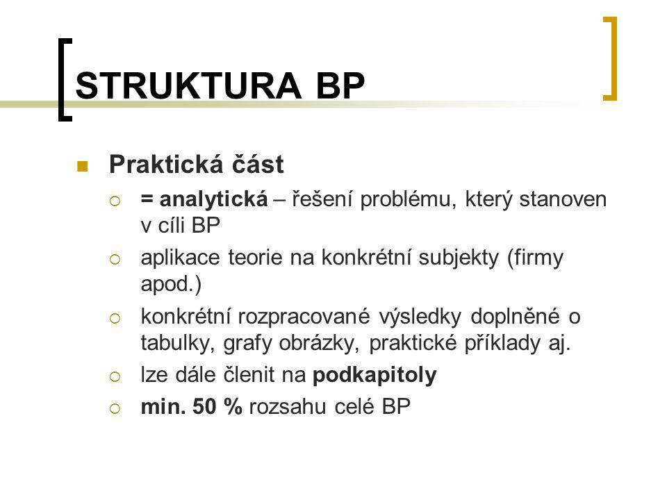STRUKTURA BP Praktická část