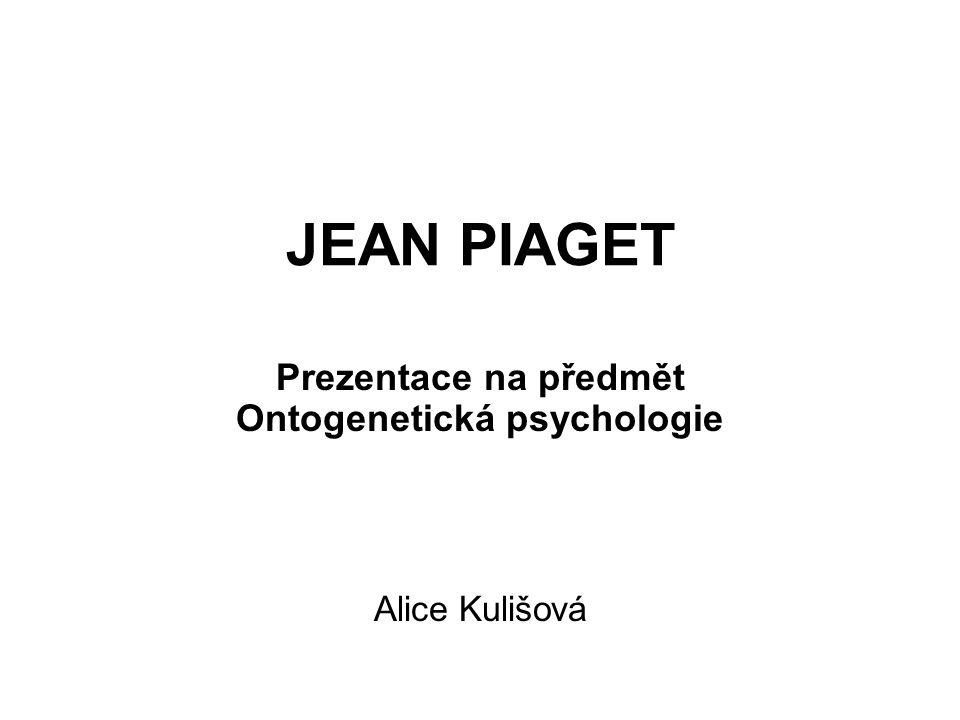 Prezentace na předmět Ontogenetická psychologie Alice Kulišová