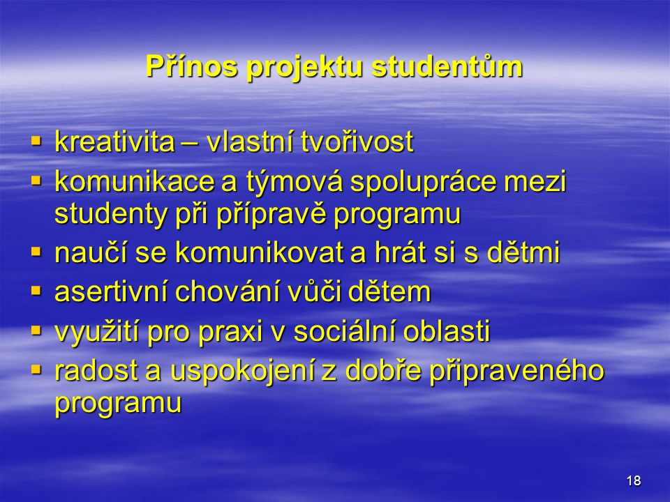 Přínos projektu studentům