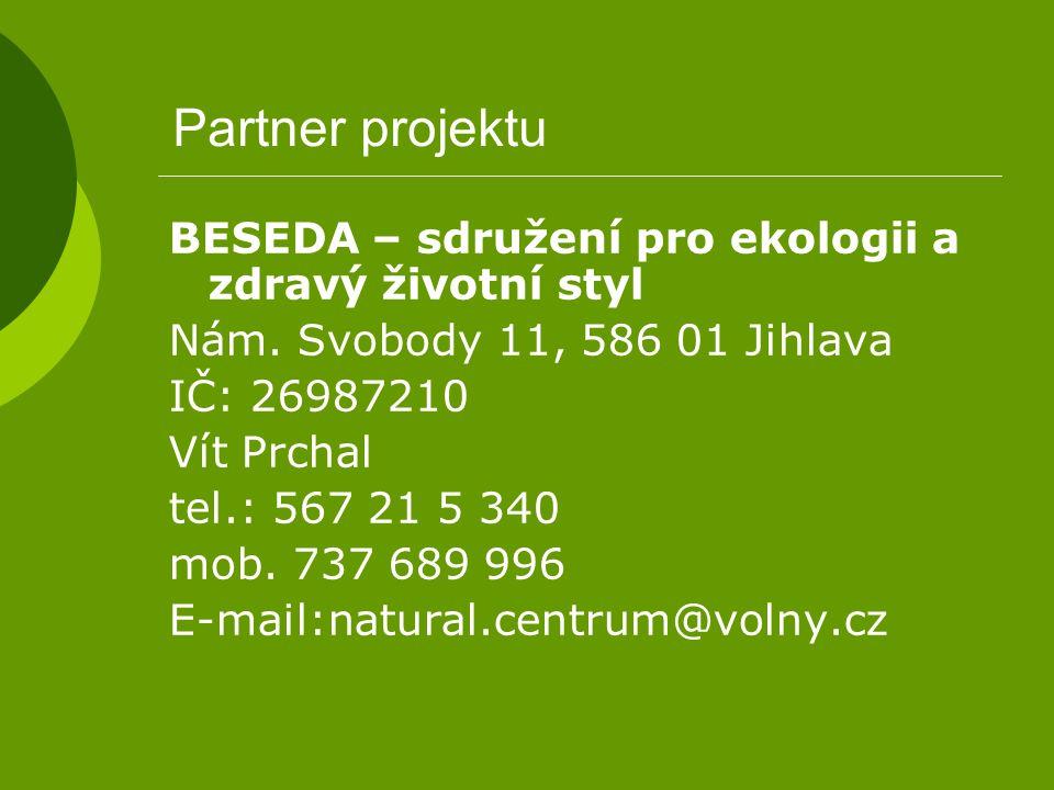 Partner projektu BESEDA – sdružení pro ekologii a zdravý životní styl