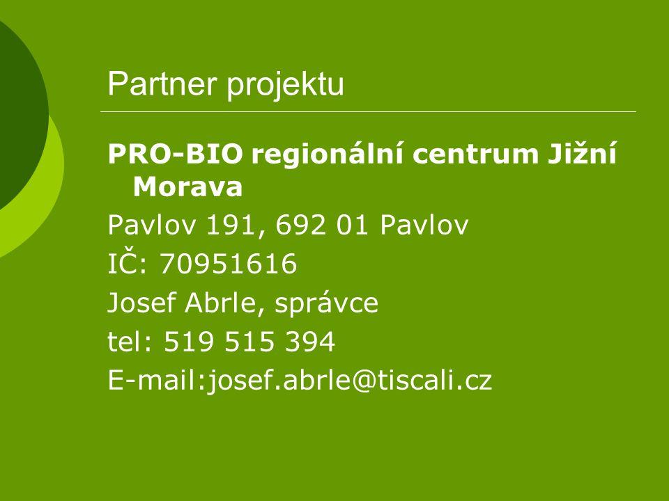 Partner projektu PRO-BIO regionální centrum Jižní Morava