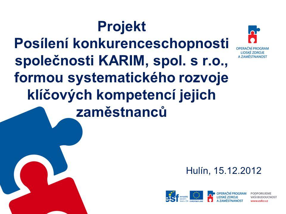 Projekt Posílení konkurenceschopnosti společnosti KARIM, spol. s r. o