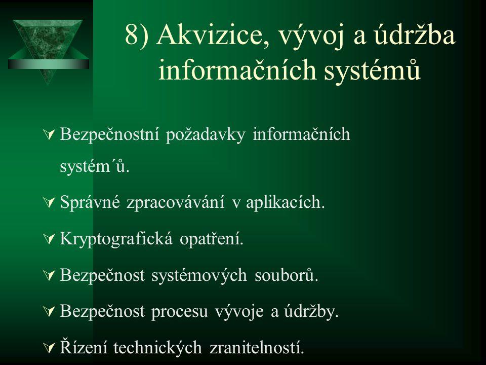 8) Akvizice, vývoj a údržba informačních systémů