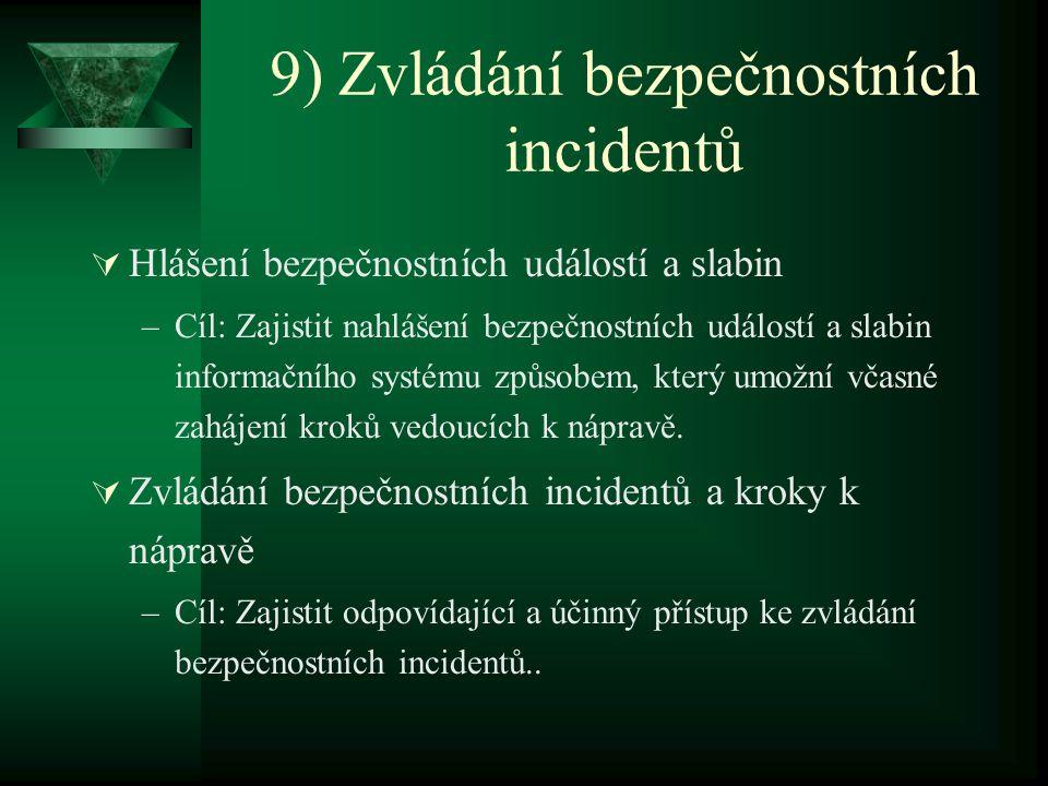 9) Zvládání bezpečnostních incidentů