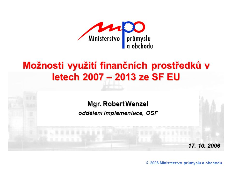 Mgr. Robert Wenzel oddělení implementace, OSF
