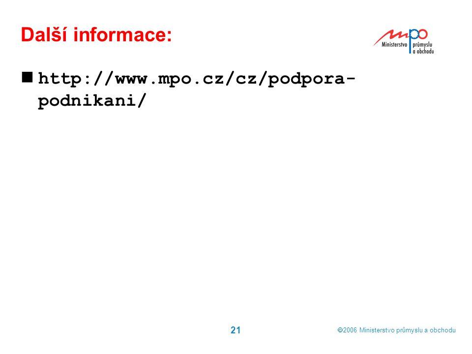 Další informace: http://www.mpo.cz/cz/podpora-podnikani/