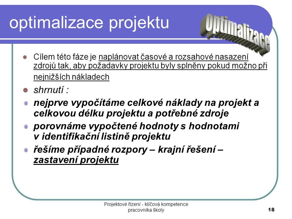 optimalizace projektu