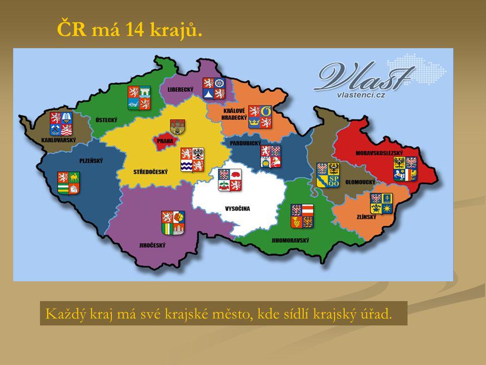 ČR má 14 krajů. Každý kraj má své krajské město, kde sídlí krajský úřad.