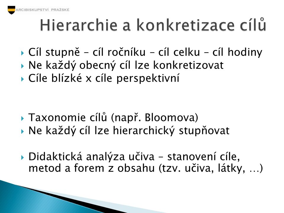 Hierarchie a konkretizace cílů