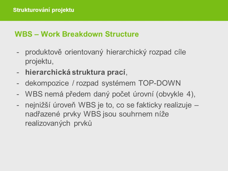 WBS – Work Breakdown Structure