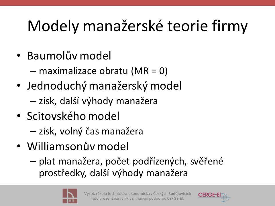 Modely manažerské teorie firmy