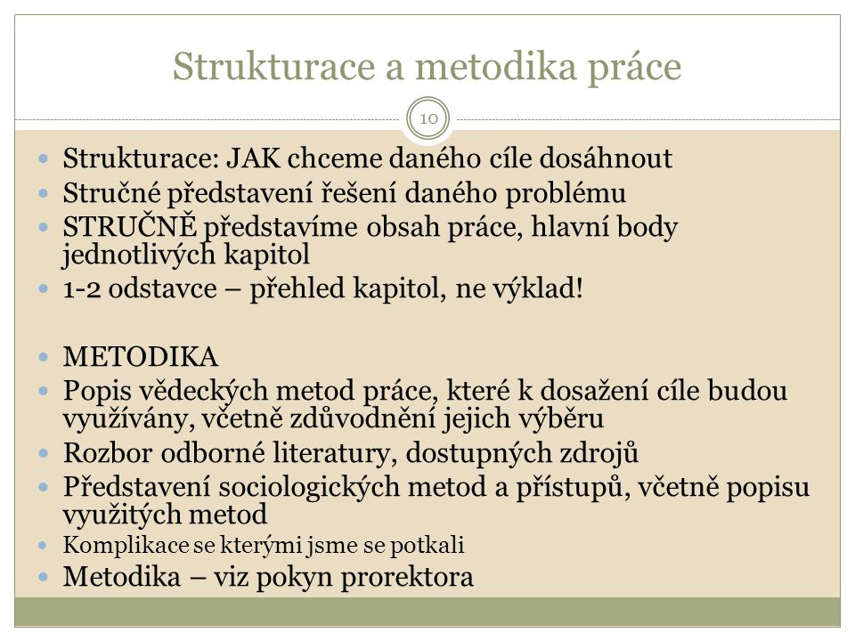 Strukturace a metodika práce