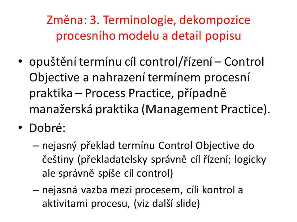 Změna: 3. Terminologie, dekompozice procesního modelu a detail popisu