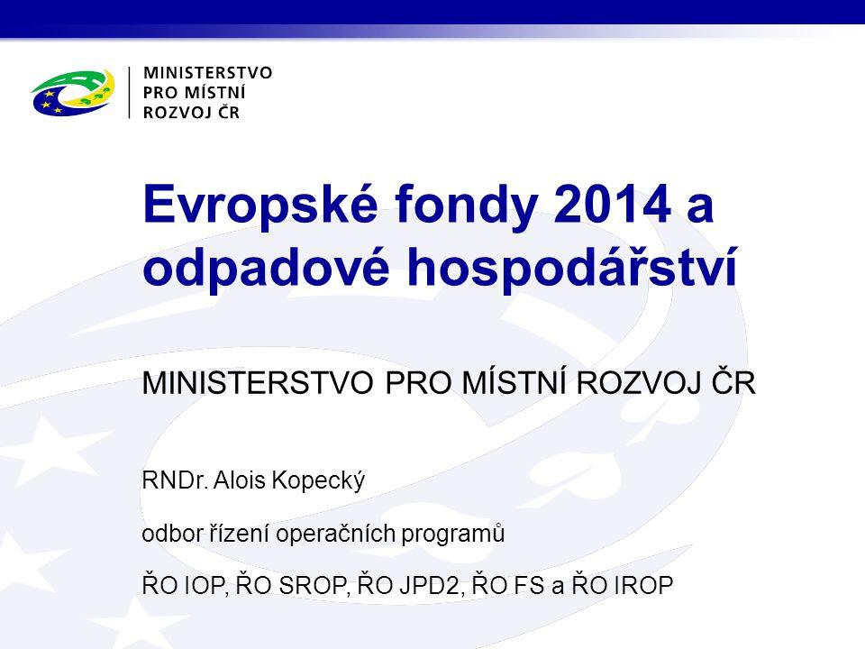 Evropské fondy 2014 a odpadové hospodářství