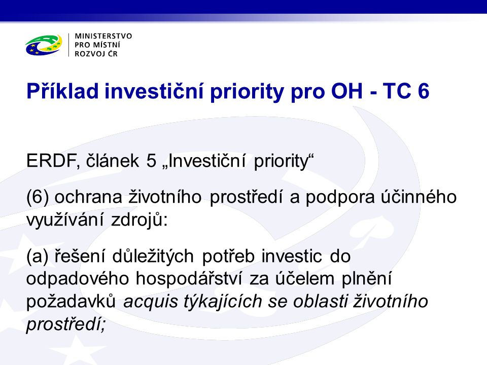 Příklad investiční priority pro OH - TC 6