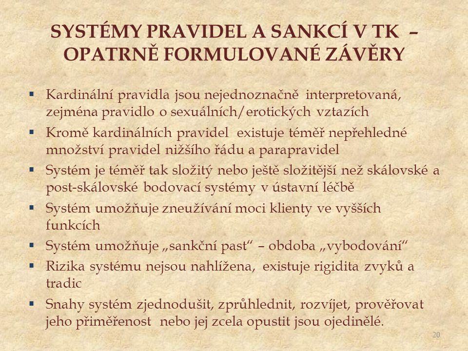 SYSTÉMY PRAVIDEL A SANKCÍ V TK – OPATRNĚ FORMULOVANÉ ZÁVĚRY