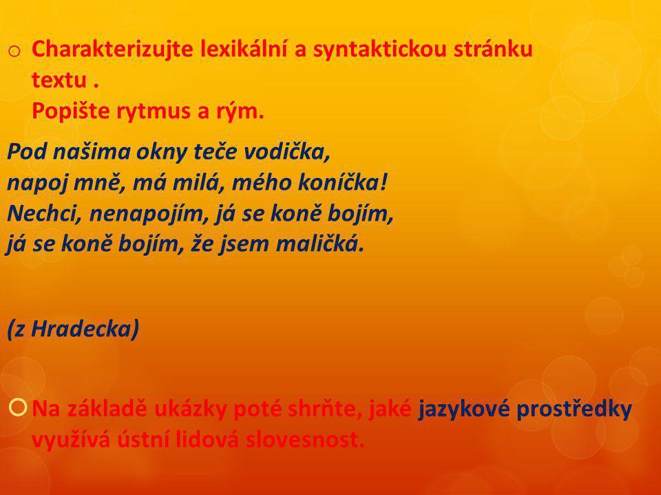 Charakterizujte lexikální a syntaktickou stránku textu