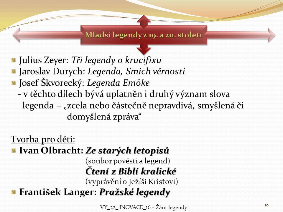 Mladší legendy z 19. a 20. století
