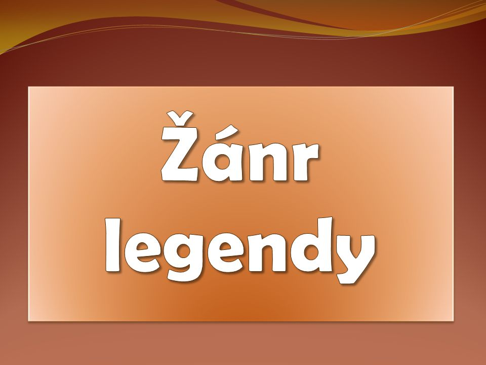 Žánr legendy