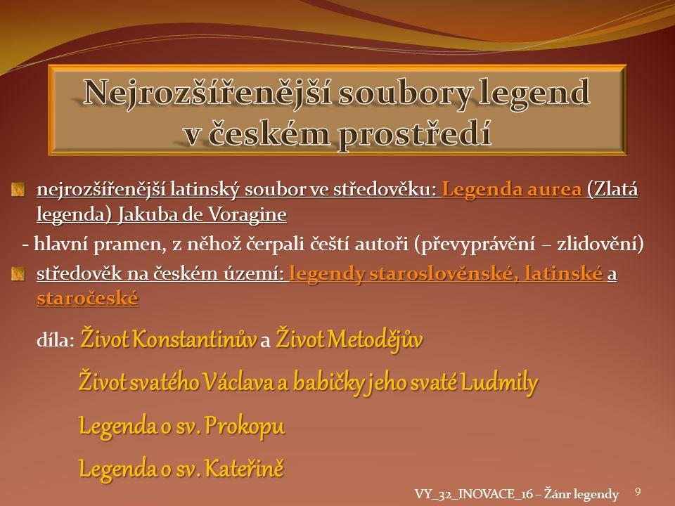 Nejrozšířenější soubory legend v českém prostředí