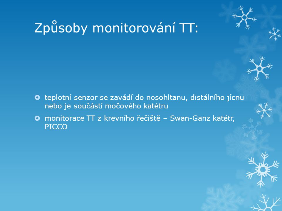 Způsoby monitorování TT: