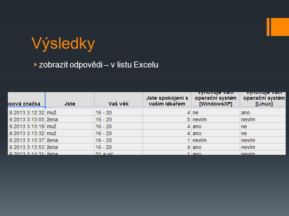 Výsledky zobrazit odpovědi – v listu Excelu
